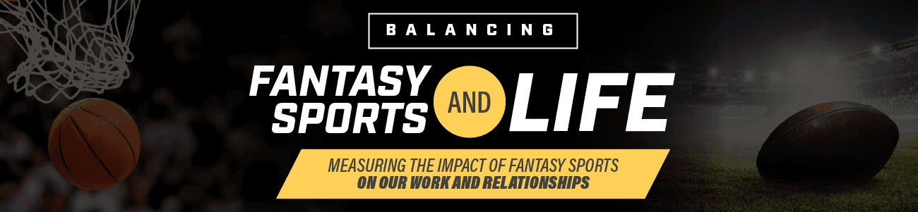 Balancing fantasy sports and life header